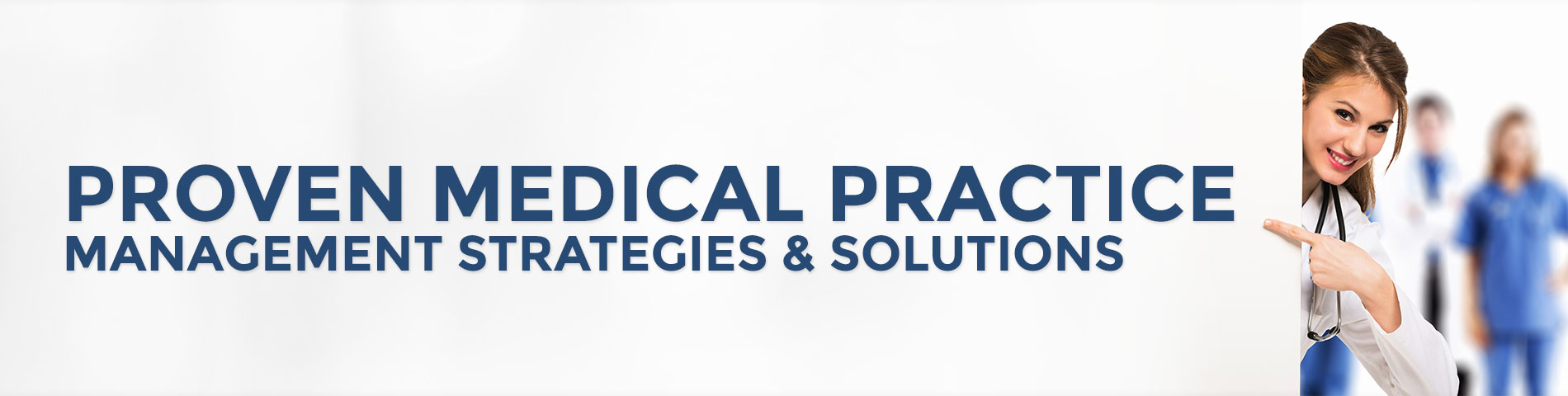 Medical Practice Management Consulting